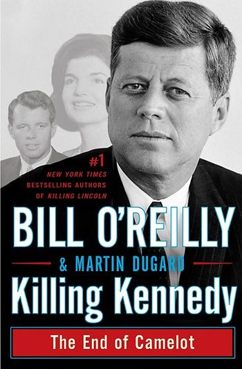 Bill O'Reilly Killing Kennedy Cover (High definition)