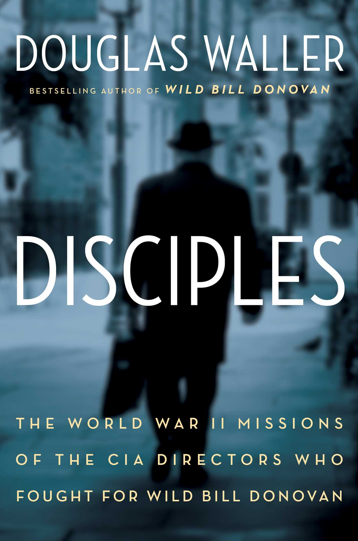 Douglas Waller Disciples Cover