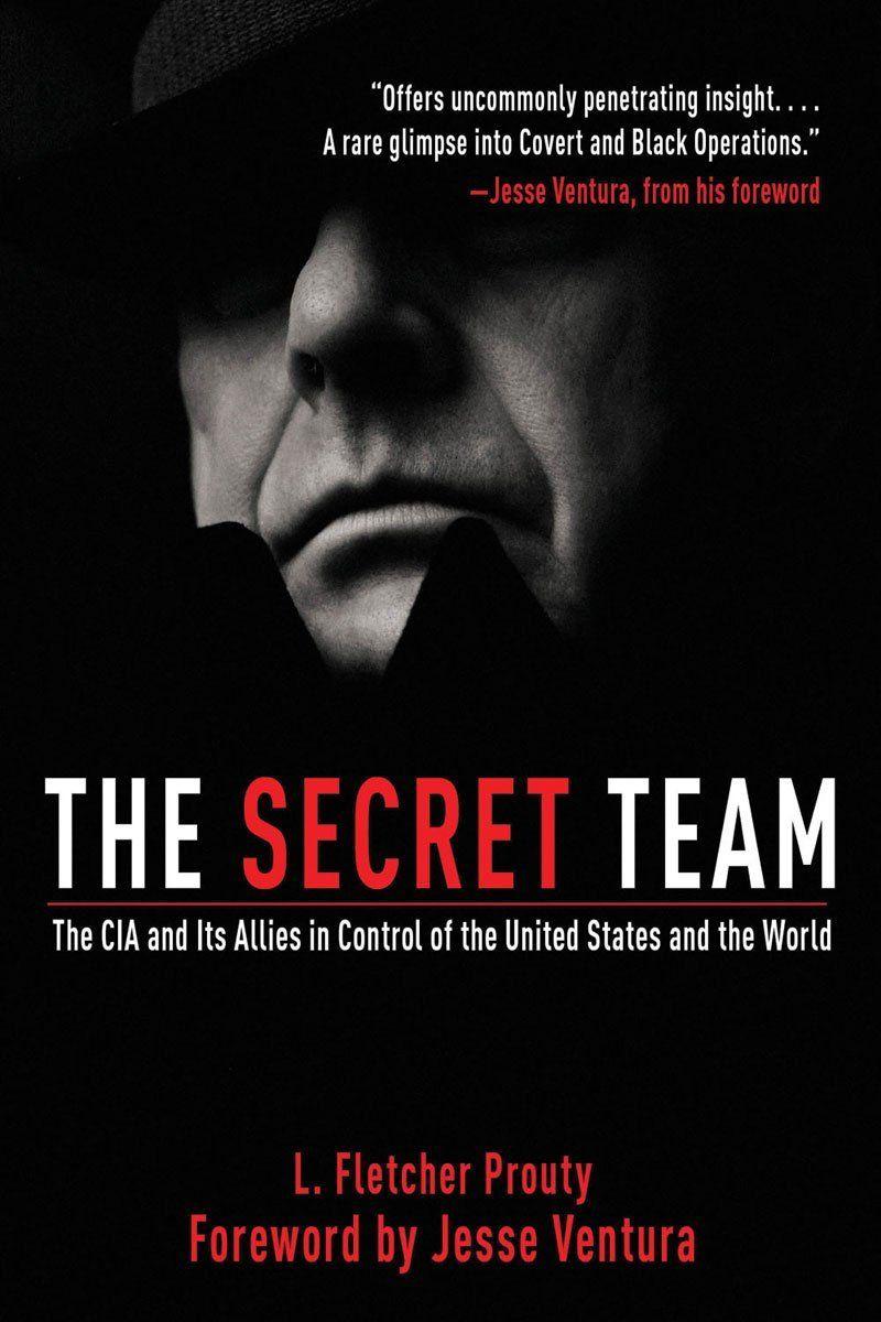 L. Fletcher Prouty The Secret Team Book Cover
