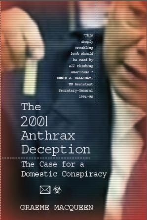 The Anthrax Deception Book by Graeme MacQueen