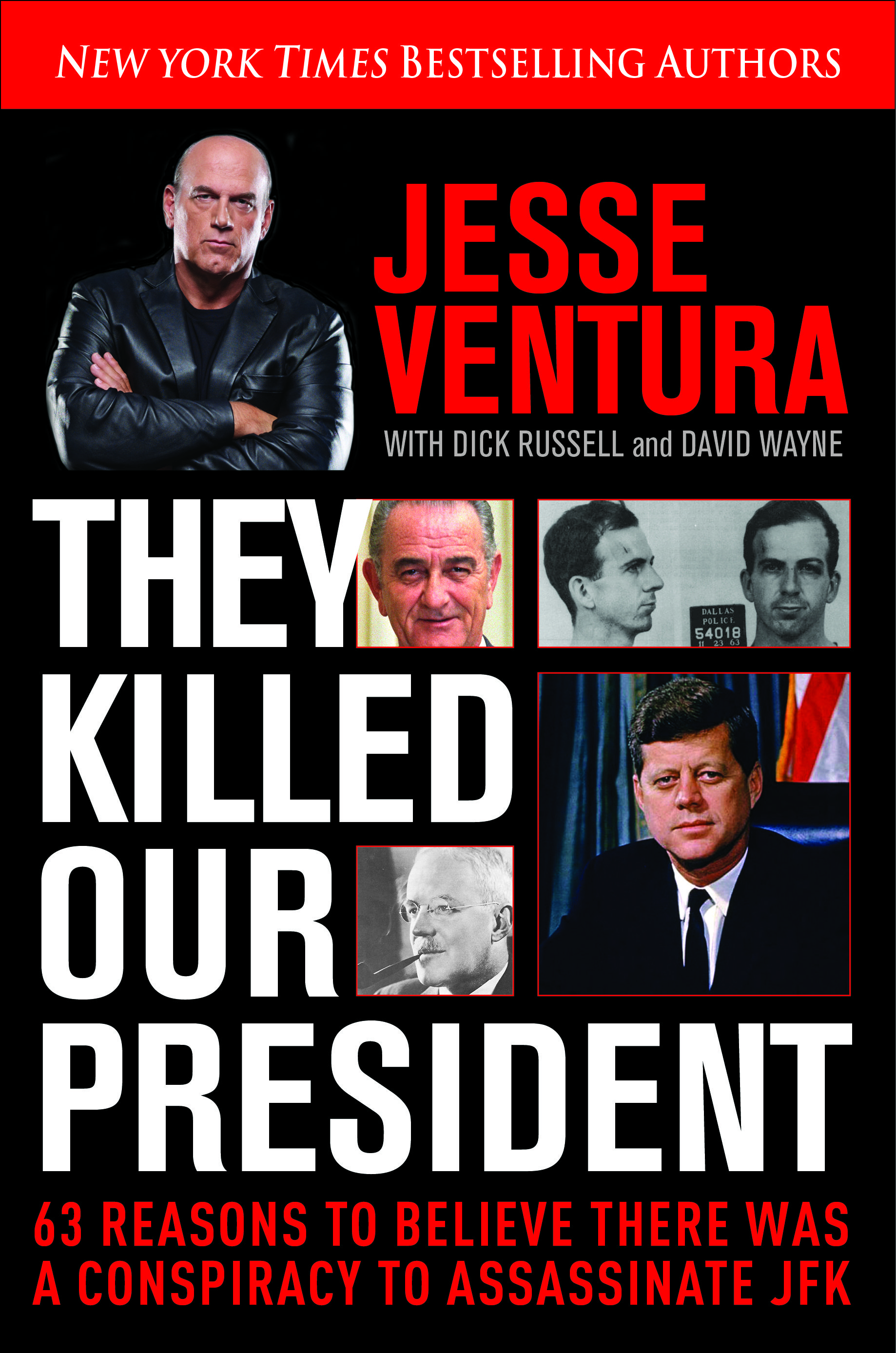 Jesse Ventura They Killed Our President Cover