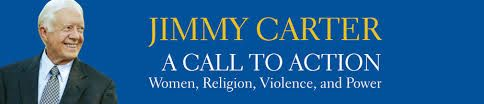 Jimmy Carter Call To Action on Women, Religion
