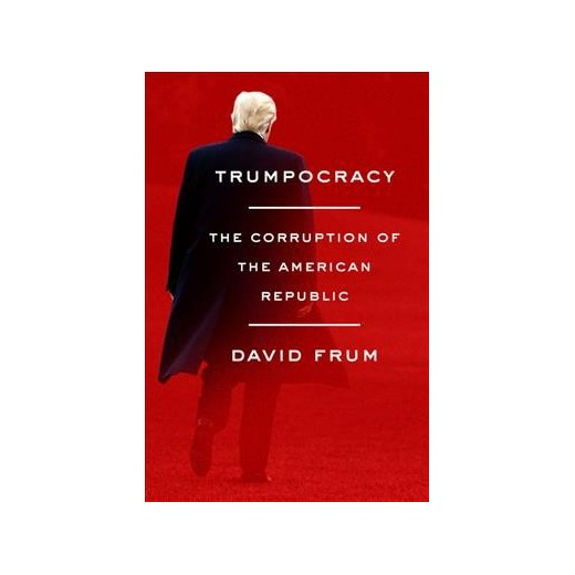 david frum trumpocracy cover