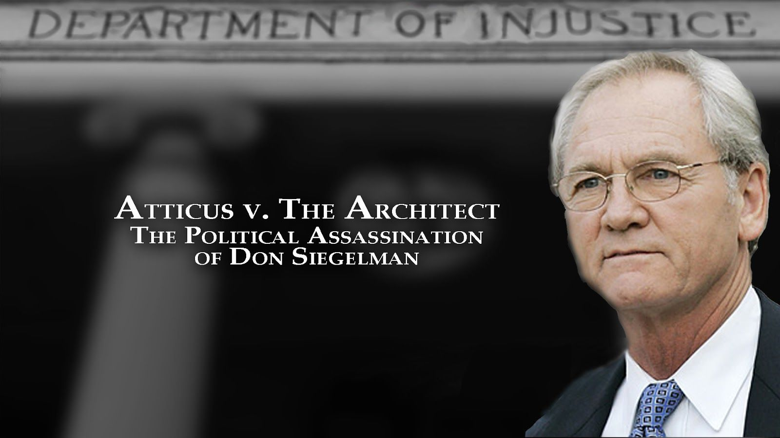 Don Siegelman film poster atticus v architect