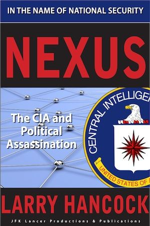 Larry Hancock The CIA and Assassination