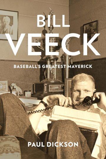 Paul Dickson Bill Veeck Cover