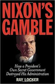 Ray Locker Nixon's Gamble cover