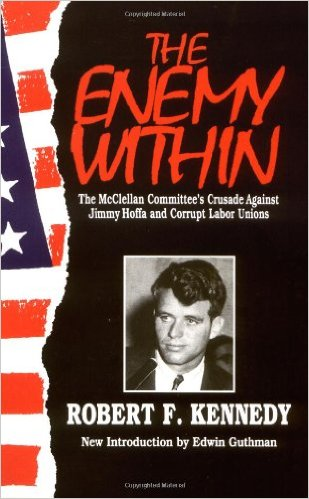 "Robert F. Kennedy ""The Enemy Within"""