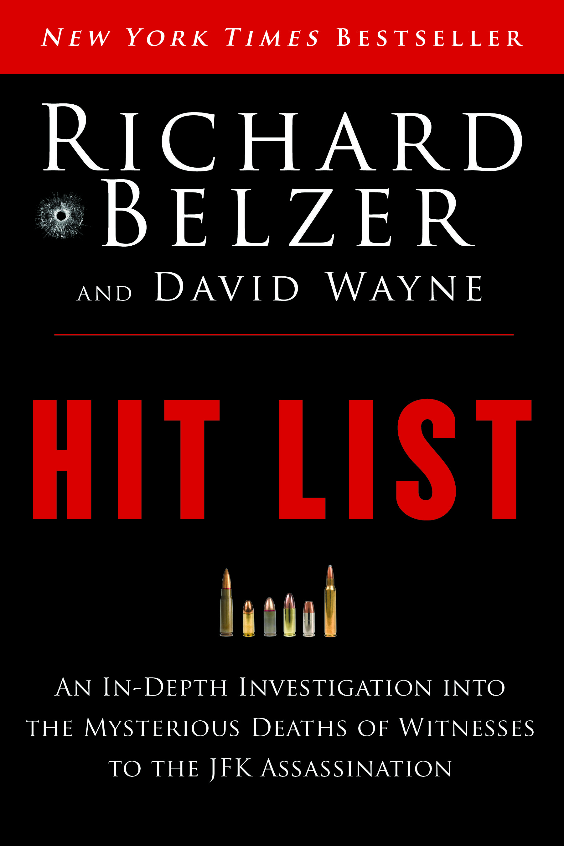 Richard Belzer Hit List