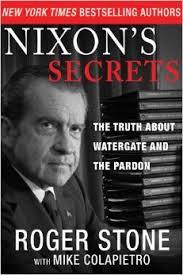 Roger Stone Nixon's Secrets cover
