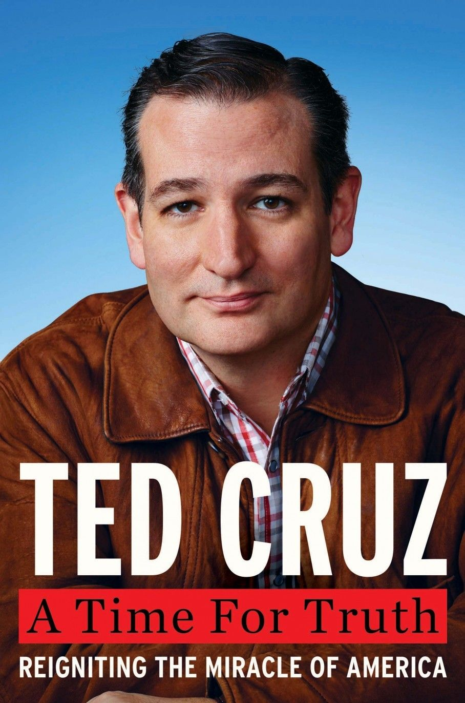 "Ted Cruz ""A Time For Truth"""