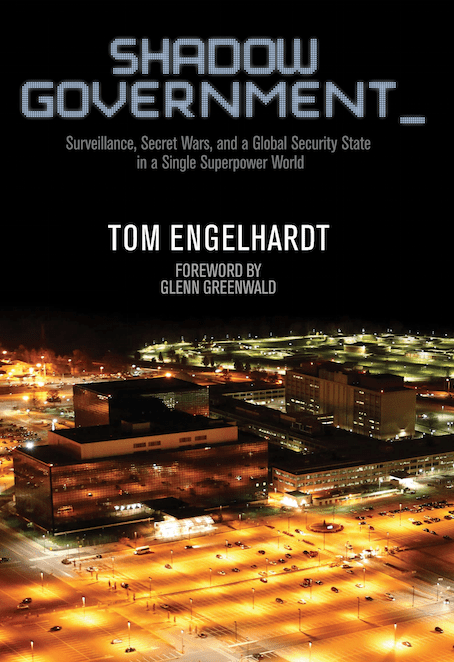 "Tom Englehardt ""Shadow Government"" Cover"