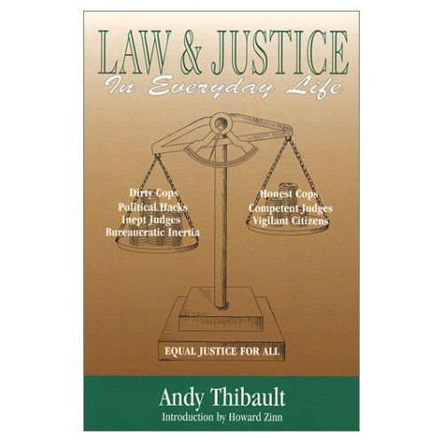 Andy Thibault book, Law and Justice in Everyday Life