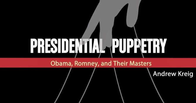 Presidential Puppetry by Andrew Kreig