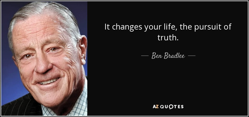 ben bradlee pursuit of truth