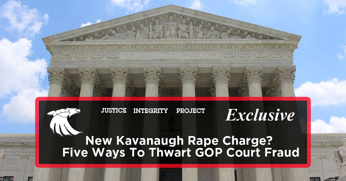 brett kavanaugh 5 ways to thwart gop court fraud
