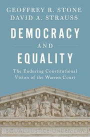 geoffrey stone david strauss democracy and equality cover