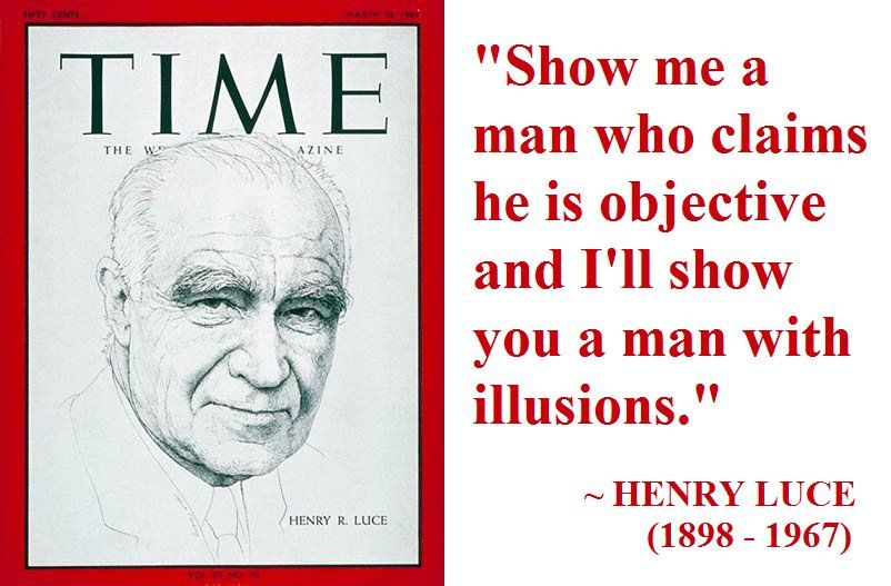 henry luce time cover objective quotation