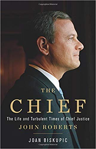 joan biskupic john roberts the chief