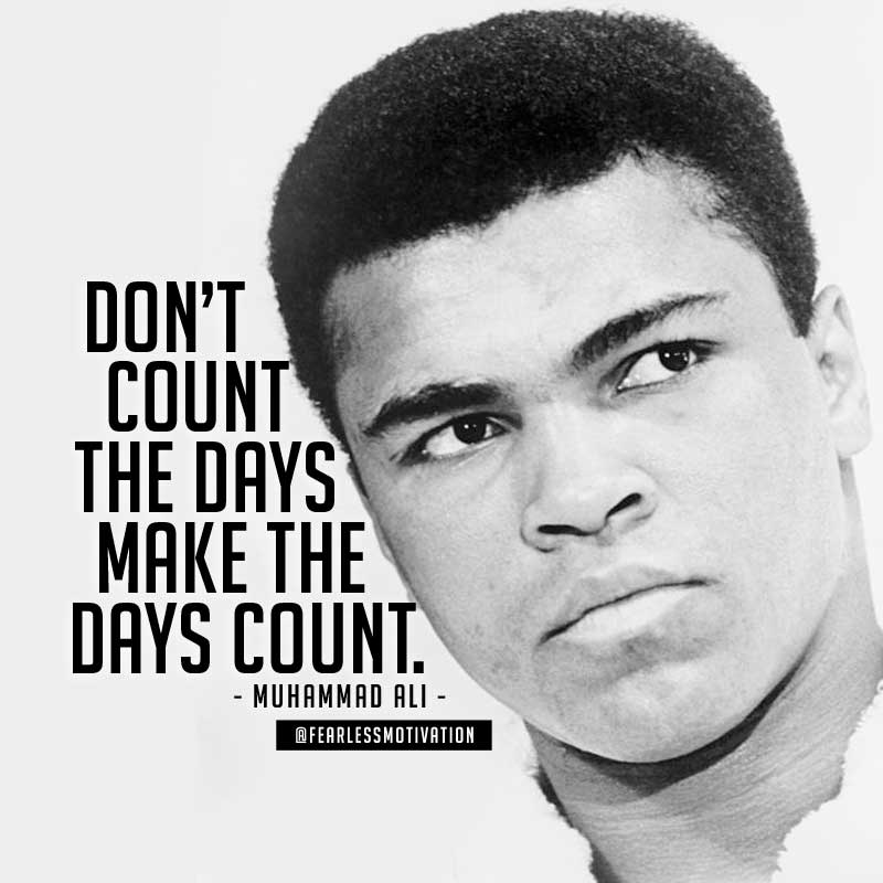 muhammad ali dont count the days