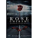 rose cherami michael marcades