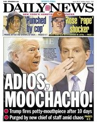 djt anthony scaramucci nydailynews cover adios moochacho aug 1 2017 custom