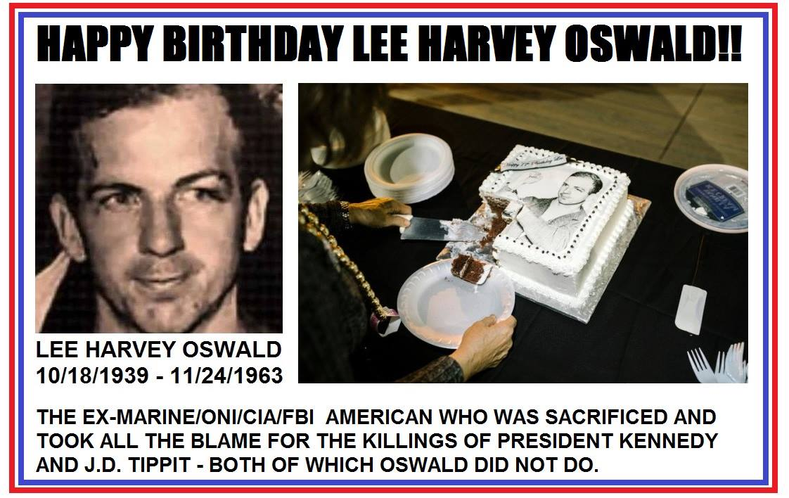 Happy Birthday Lee Harvey Oswald New Orleans 2016