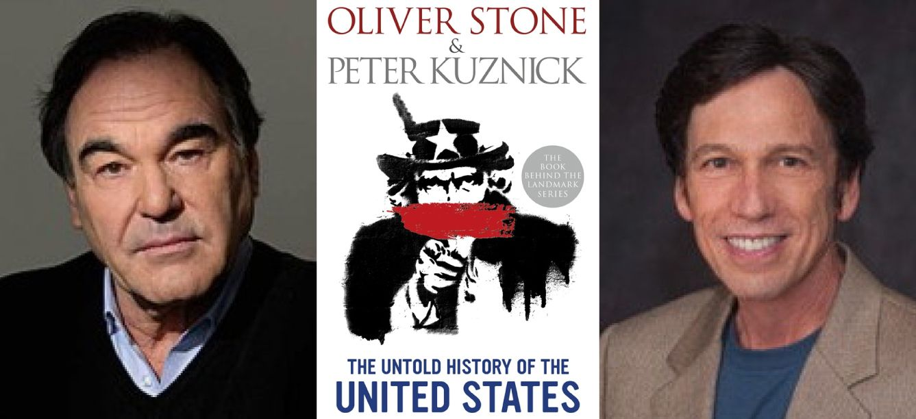 Oliver Stone and Peter Kuznick