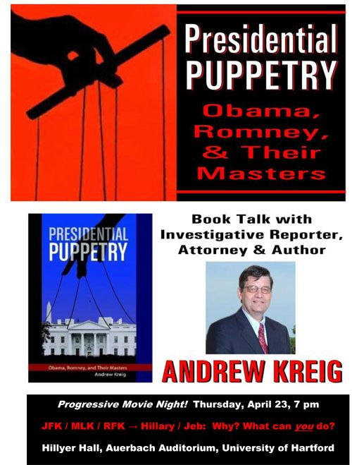 """Andrew Kreig and """"POresidential Puppetry"""" at University of Hartford, April 23, 2015"""