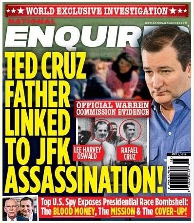 Ted Cruz Father Linked To JFK Assasination (National Enquirer)