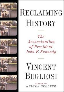 Vincent Bugliosi Reclaiming History
